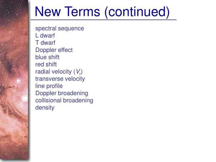 New Terms (continued)