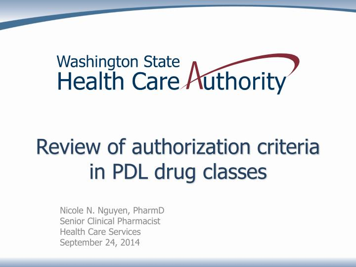 Review of authorization criteria in pdl drug classes