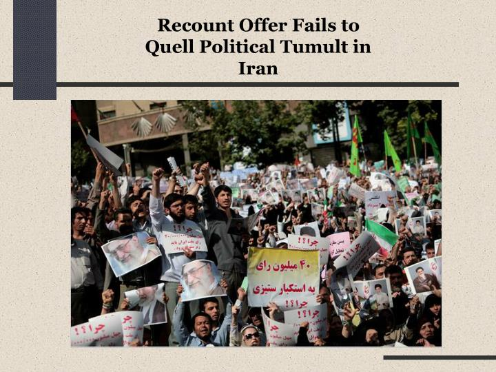Recount Offer Fails to Quell Political Tumult in Iran