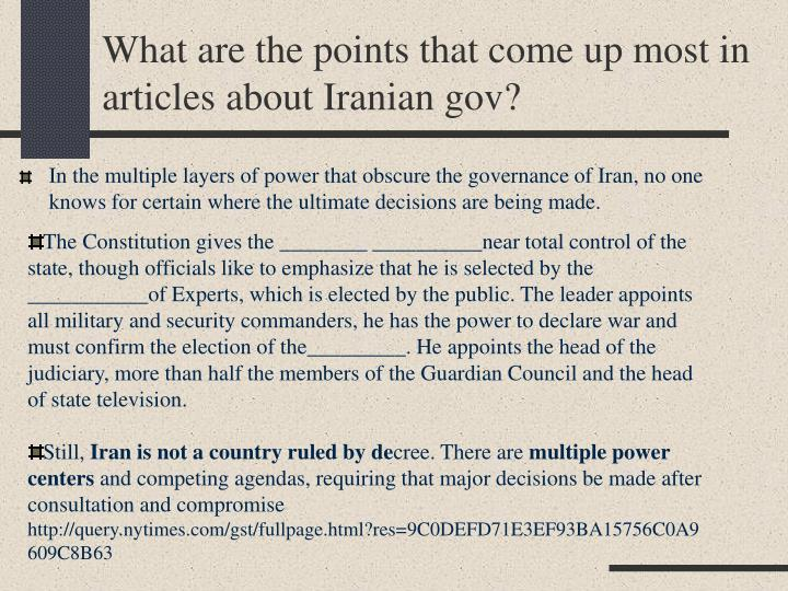 What are the points that come up most in articles about Iranian gov?