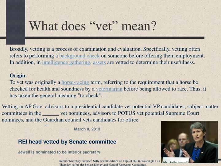 "What does ""vet"" mean?"
