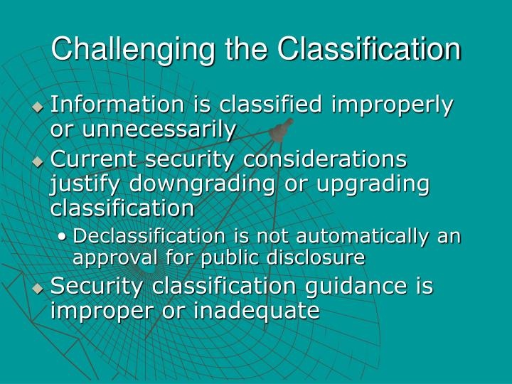 Challenging the Classification