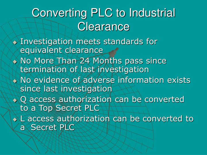 Converting PLC to Industrial Clearance