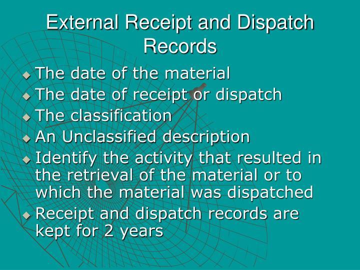 External Receipt and Dispatch Records