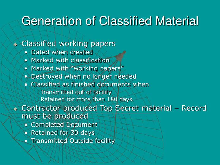 Generation of Classified Material