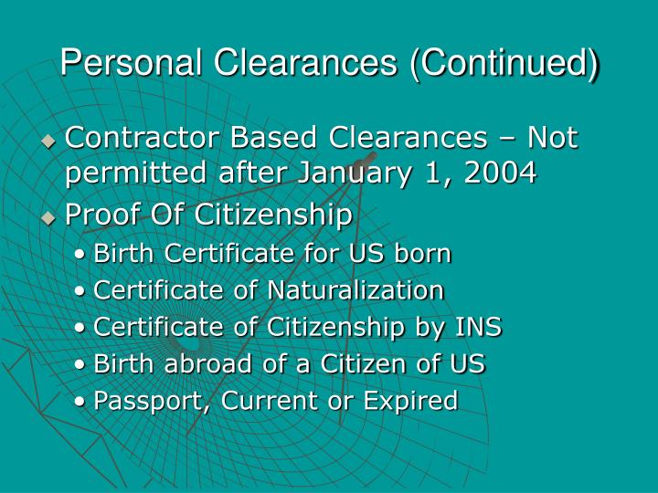 Personal Clearances (Continued)