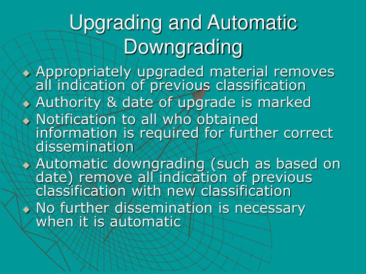 Upgrading and Automatic Downgrading