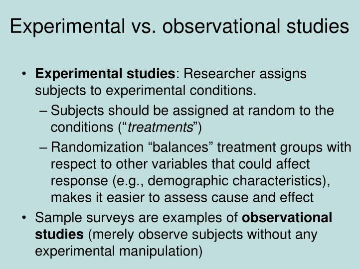 Experimental vs. observational studies
