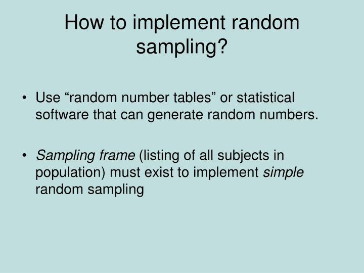 How to implement random sampling?