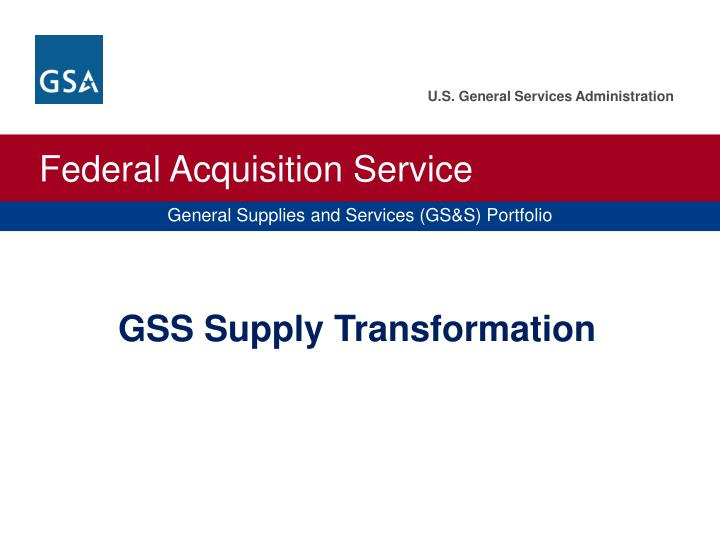 GSS Supply Transformation