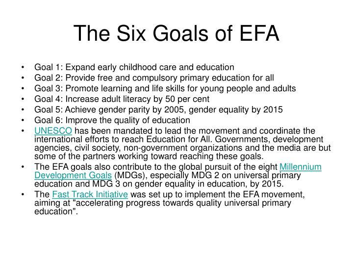 The Six Goals of EFA