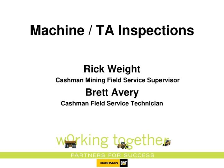 Machine ta inspections