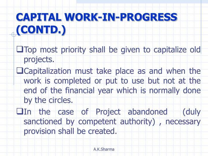 CAPITAL WORK-IN-PROGRESS (CONTD.)