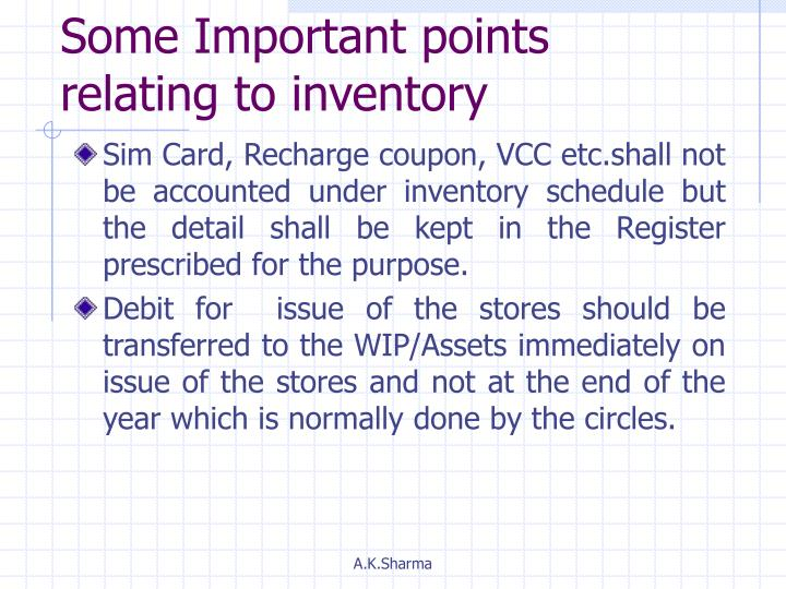 Some Important points relating to inventory