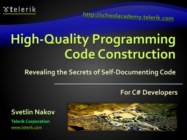 High quality programming code construction