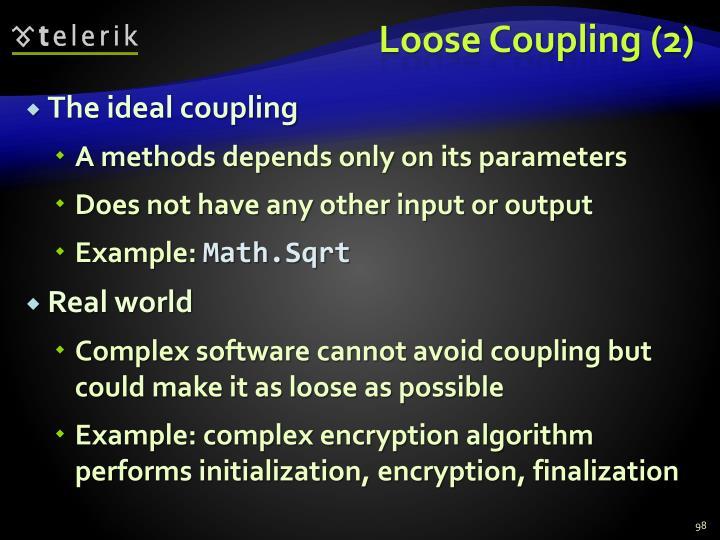 Loose Coupling (2)