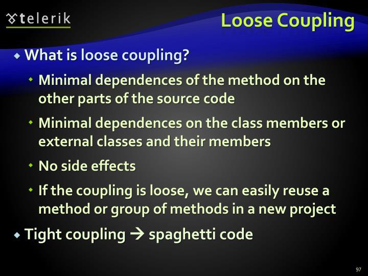 Loose Coupling