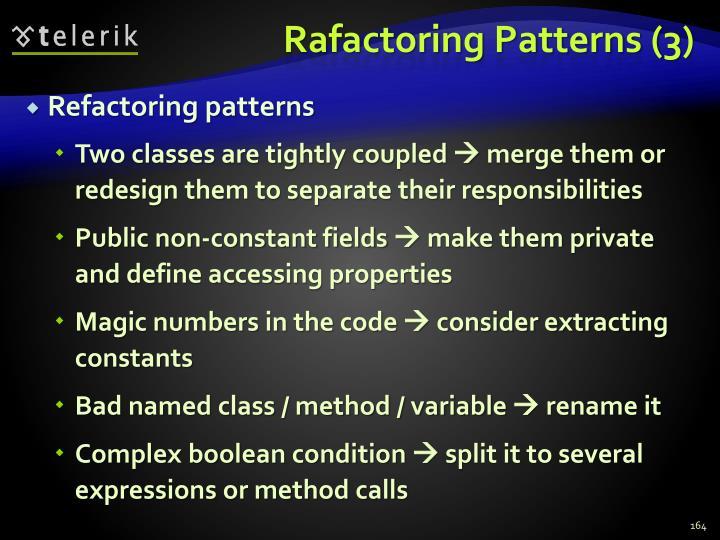 Rafactoring Patterns (3)
