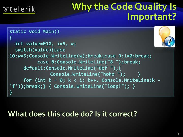 Why the Code Quality Is Important?