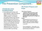 the prevention component