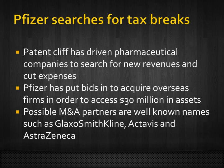 Pfizer searches for tax breaks