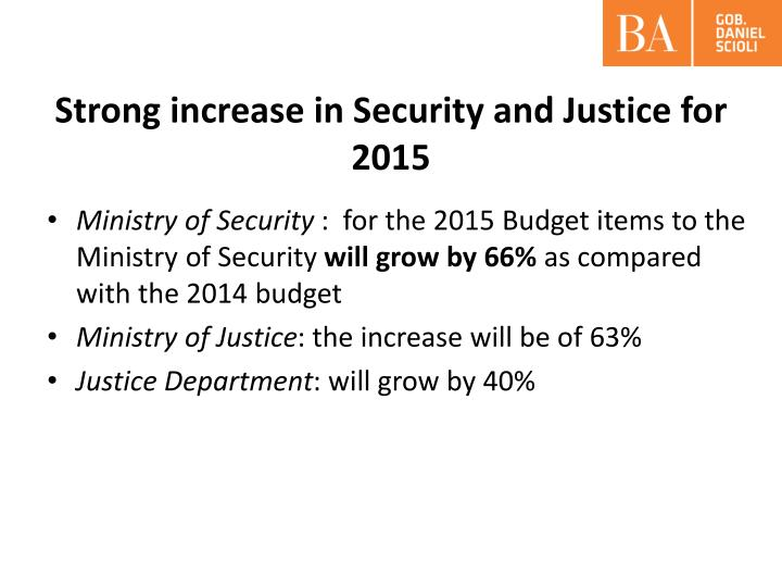 Strong increase in security and justice for 2015