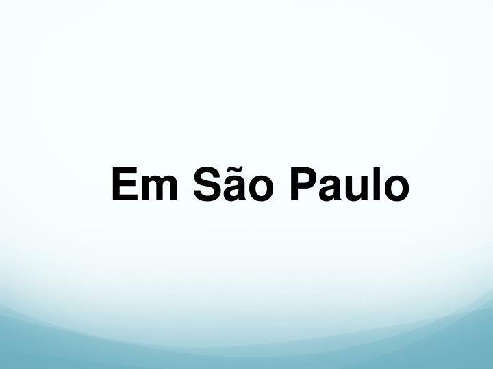 Em São Paulo