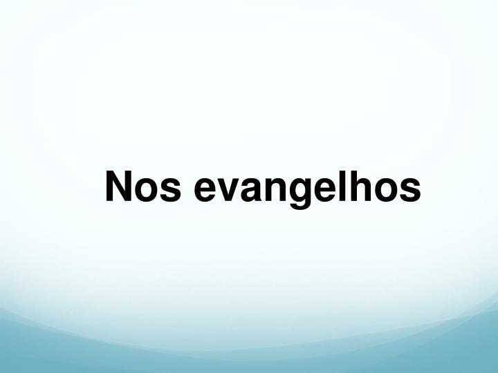 Nos evangelhos