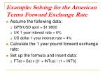 example solving for the american terms forward exchange rate