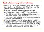 risk of investing cross border
