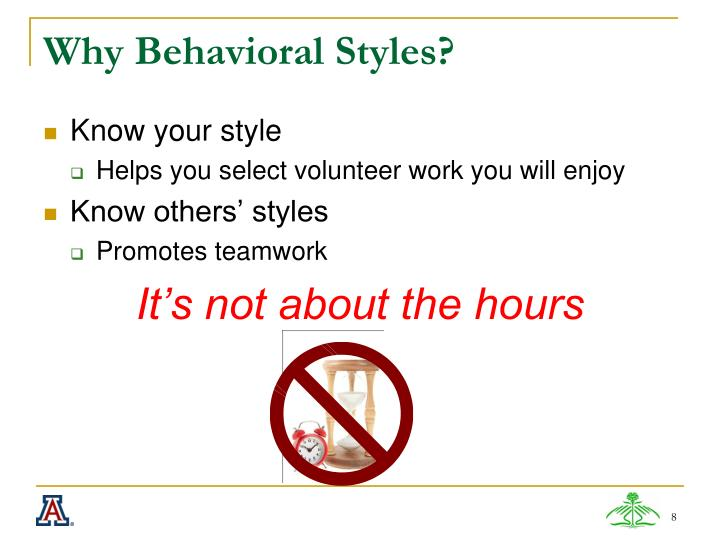 Why Behavioral Styles?