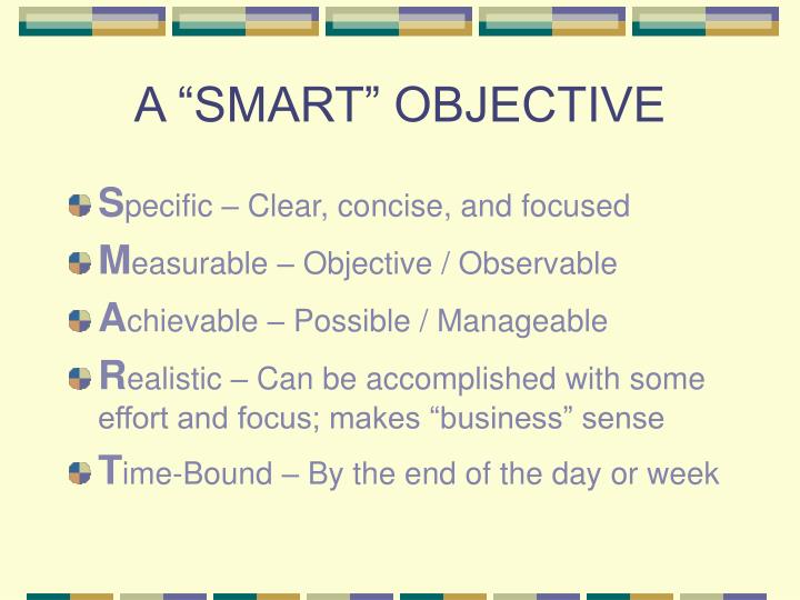 A smart objective