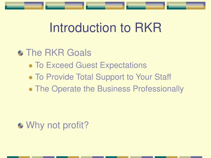 Introduction to rkr