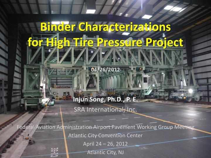 binder characterizations for high tire pressure project n.