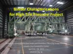 binder characterizations for high tire pressure project