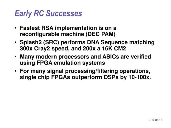Early RC Successes