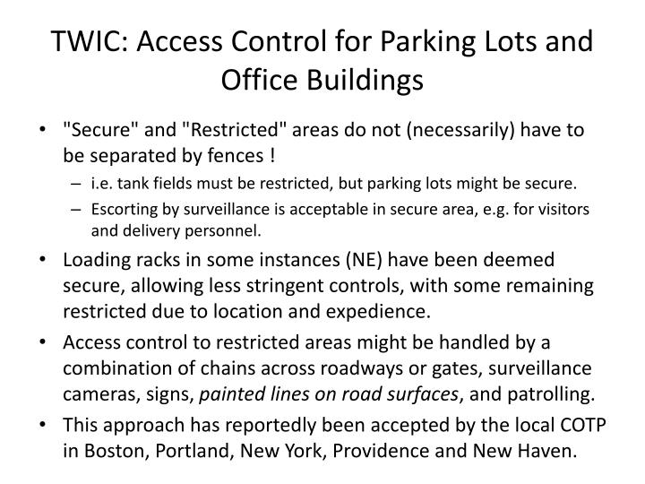 TWIC: Access Control for Parking Lots and Office Buildings