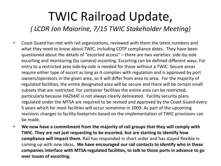 TWIC Railroad Update,