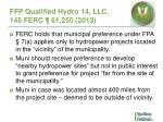 ffp qualified hydro 14 llc 145 ferc 61 255 2013