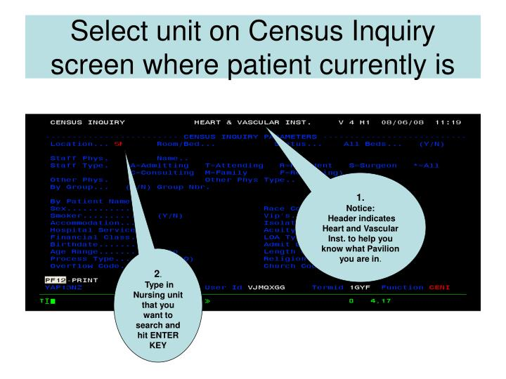 Select unit on Census Inquiry screen where patient currently is