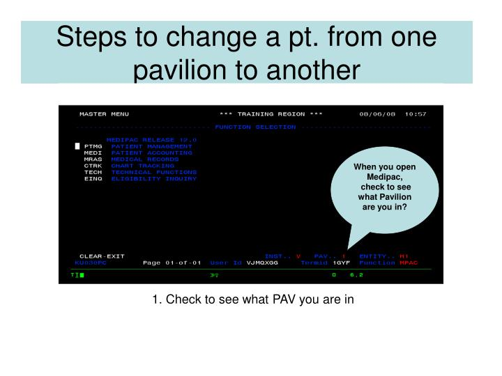 Steps to change a pt from one pavilion to another