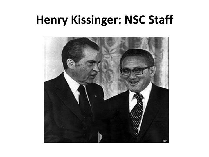 Henry Kissinger: NSC Staff