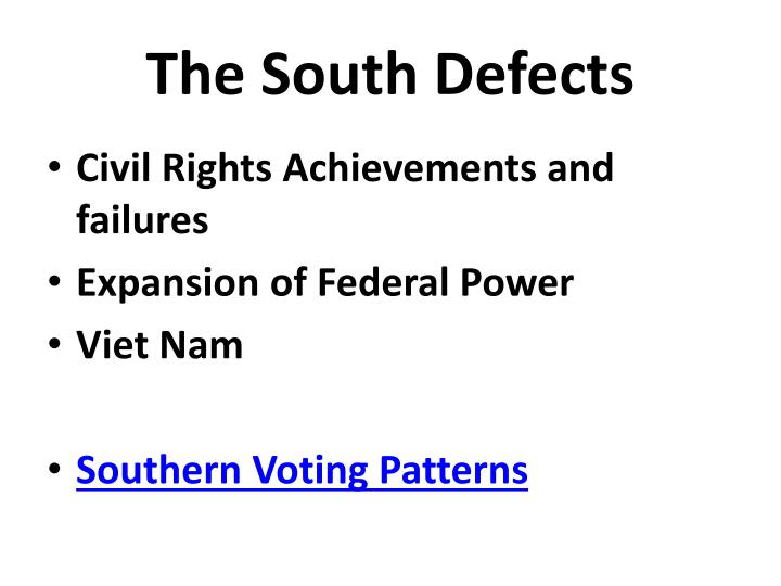 The south defects
