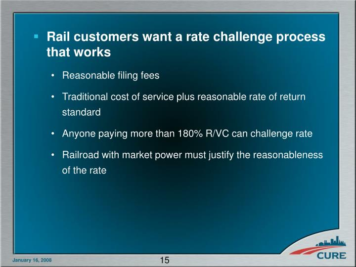 Rail customers want a rate challenge process that works