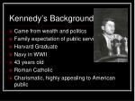 kennedy s background