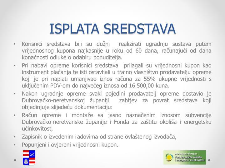 ISPLATA SREDSTAVA