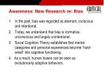 awareness new research re bias