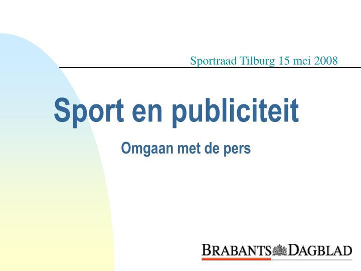 Sport en publiciteit omgaan met de pers