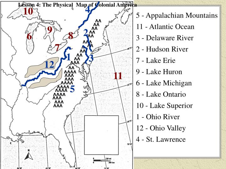 Lesson 4: The Physical  Map of Colonial America