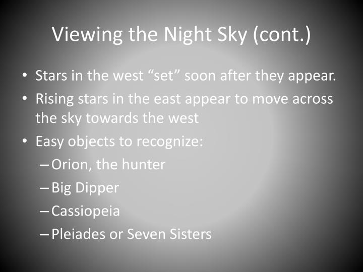 Viewing the Night Sky (cont.)